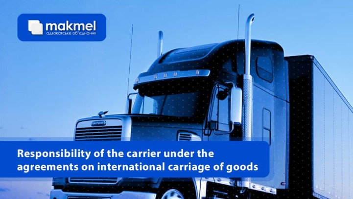 Responsibility of the carrier under the agreements on international carriage of goods